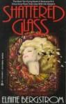 Shattered Glass (Ausra Family, #1) - Elaine Bergstrom