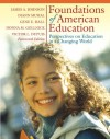 Foundations of American Education: Perspectives on Education in a Changing World (14th Edition) - James Allen Johnson, Gene E. Hall, Diann L. Musial