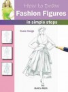 How to Draw Fashion Figures in Simple Steps - Susie Hodges