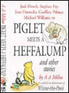 Piglet Meets a Heffalump and Other Stories - David Benedictus, A.A. Milne