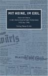 Mit Heine, im Exil - Heinrich Heine, Wolfgang Schopf