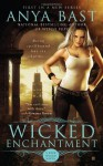 Wicked Enchantment - Anya Bast