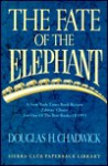 The Fate of the Elephant - Douglas H. Chadwick
