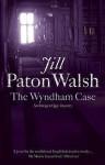 The Wyndham Case (Imogen Quy Mystery 1) - Jill Paton Walsh