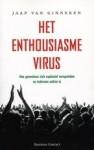 Het enthousiasmevirus: hoe gevoelens zich explosief verspreiden nu iedereen online is - Jaap van Ginneken