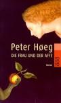 Die Frau und der Affe (Taschenbuch) - Peter Høeg, Monika Wesemann