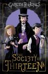 The Society of Thirteen - Gareth P. Jones