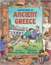 Adventures in Ancient Greece - Linda Bailey, Bill Slavin