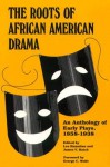 Roots of African American Drama: An Anthology of Early Plays, 1858-1938 - Leo Hamalian