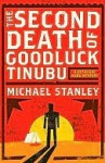 The Second Death Of Goodluck Tinubu - Michael Stanley