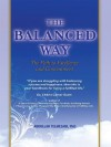THE BALANCED WAY: The Path to Excellence and Contentment - Abdullah Telmesani