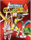 The Great Cricket Colour In: Batting - Fred Apps