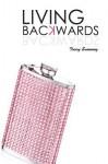 Living Backwards - Tracy Sweeney