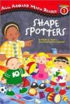 Shape Spotters - Megan E. Bryant