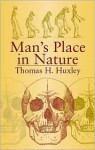 Man's Place in Nature - Thomas Henry Huxley