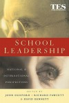 School Leadership - John Dunford, David Bennett, Richard Fawcett