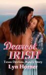 Dearest Irish (Texas Devlins, # 3) - Lyn Horner