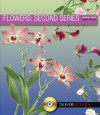 Flowers: Second Series - Alan Weller, Dover Publications Inc.