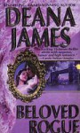 Beloved Rogue - Deana James