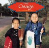 The Osage - Janet Riehecky