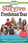 How to Survive Your Freshman Year - Mark W. Bernstein, Yadin Kaufmann, Scott Silverman, Frances Northcutt