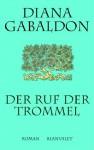 Der Ruf Der Trommel - Diana Gabaldon, Barbara Schnell