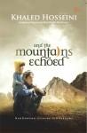 And The Mountains Echoed - Khaled Hosseini, Berliani M. Nugrahani