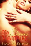My Sunny Vampire - Stacy McKitrick