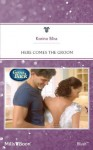 Mills & Boon : Here Comes The Groom (Going Back) - Karina Bliss