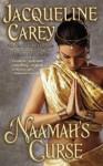 Naamah's Curse ( Moirin Trilogy, #2) - Jacqueline Carey