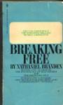 Breaking Free - Nathaniel Branden