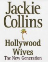 Hollywood Wives The New Generation - Jackie Collins
