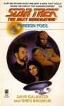 Foreign Foes - Dave Galanter, Greg Brodeur