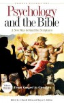 Psychology and the Bible: A New Way to Read the Scriptures - J. Harold Ellens, Wayne G. Rollins
