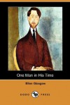 One Man in His Time (Dodo Press) - Ellen Glasgow