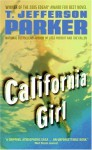 California Girl - T. Jefferson Parker