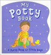 My Potty Book: A Potty Book for Little Boys (Board Book) - Kathryn Smith, Estelle Corke