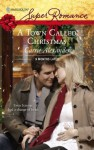 A Town Called Christmas - Carrie Alexander