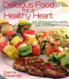 Delicious Food for a Healthy Heart - Joanne Stepaniak