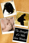 The Strength of a Man - Sara Winters
