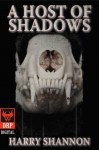 A Host of Shadows - Harry Shannon, Yossi Sasson