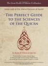 The Perfect Guide to the Sciences of the Qur'an: Al-Itqan fi 'Ulum Al-Qur'an (Volume 1) (Great Books of Islamic Civilization) - Imam Jalal-Al-Din Al-Suyuti, Osman A. Al-Bili, Hamid Algar, Michael Schub, Ayman Abdel Haleem