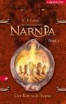 Die Chroniken von Narnia 3: Der Ritt nach Narnia (German Edition) - C.S. Lewis, Christian Rendel, Wolfgang Hohlbein
