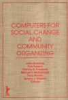Computers for Social Change and Community Organizing - John Downing