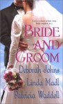 My Dashing Groom - Deborah Johns, Linda Madl, Patricia Waddell