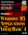 Building Windows 95 Applications with Visual Basic with Disk - Que Corporation, Clayton Walnum