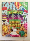 Sammy's Big Book of Awesome Adventures (A Seeking Sammy Book) - Daniel J. Hochstatter