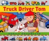 Truck Driver Tom - Monica Wellington