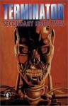 The Terminator: Secondary Objectives - James Robinson, Jerry Prosser, Diana Schutz, Paul Gulacy, Karl Kesel