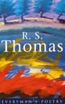 R.S. Thomas - R.S. Thomas, Anthony Thwaite